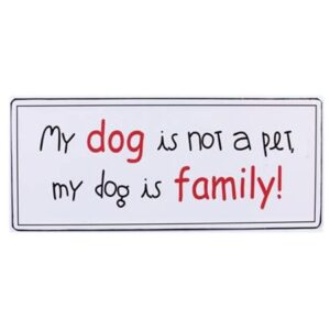 magnet my dog is not pet my dog is family